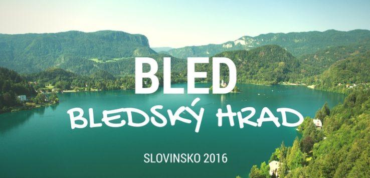 Bled Slovinsko